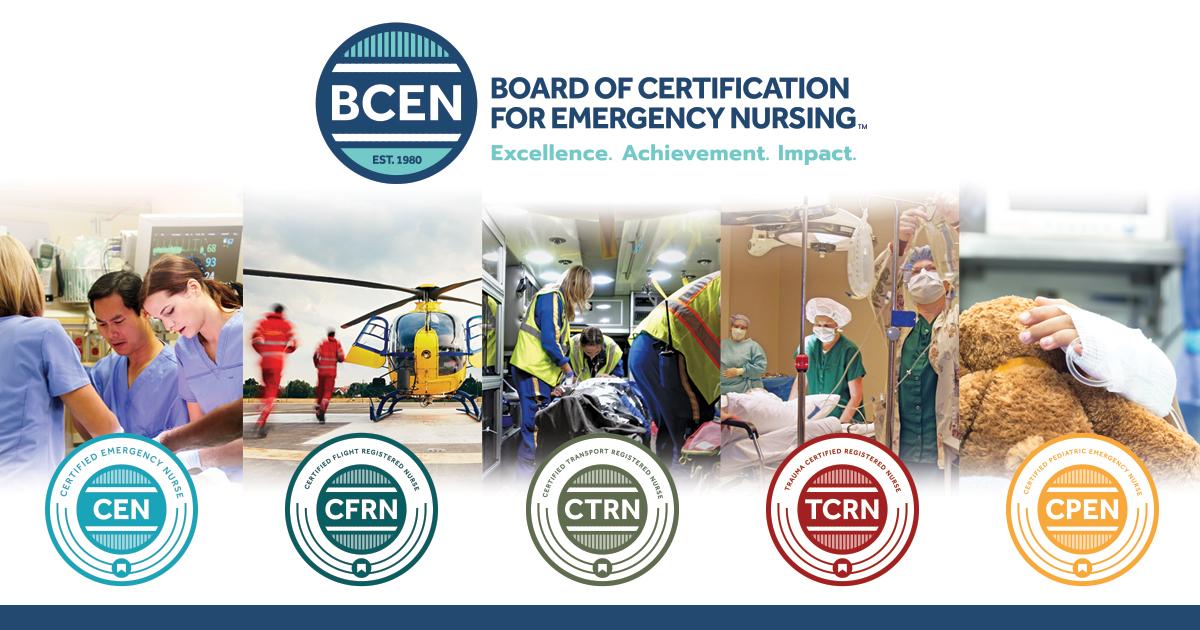 The Board Of Certification For Emergency Nursing Bcen